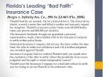 florida s leading bad faith insurance case
