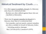 historical treatment by courts cont d