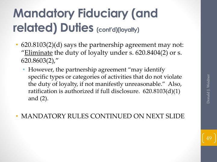 Mandatory Fiduciary (and related)