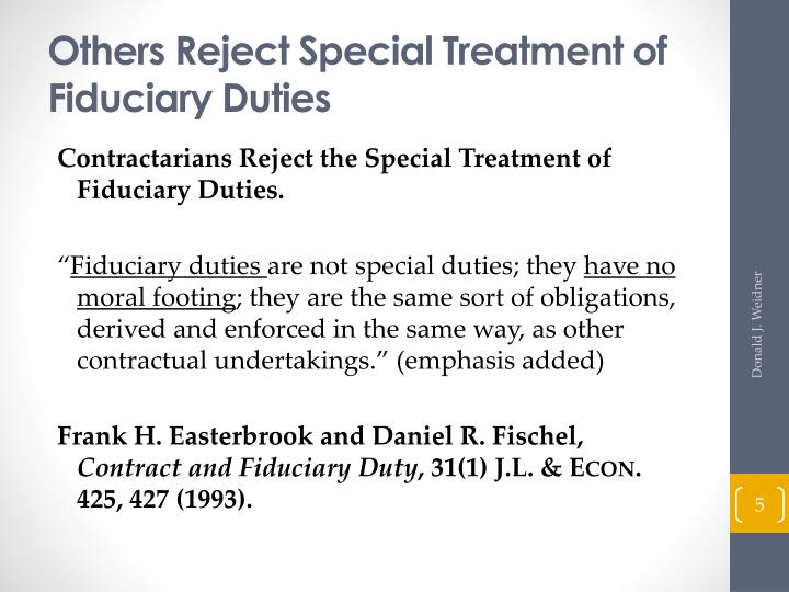 Others Reject Special Treatment of Fiduciary Duties