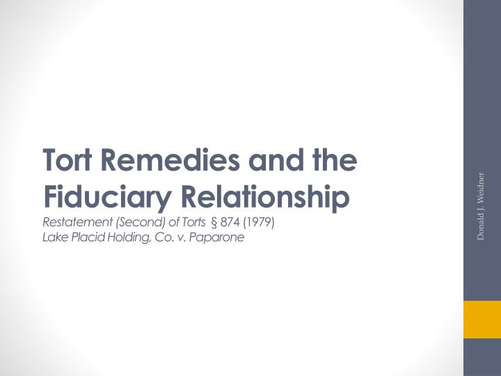 Tort Remedies and the Fiduciary Relationship