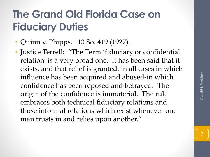 The Grand Old Florida Case on Fiduciary Duties