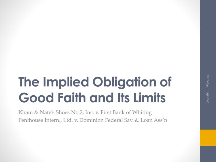The Implied Obligation of Good Faith and Its Limits