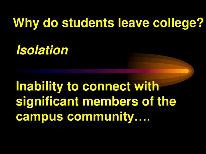 Why do students leave college?