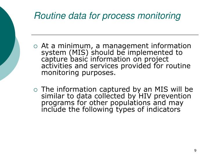 Routine data for process monitoring