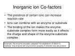 inorganic ion co factors