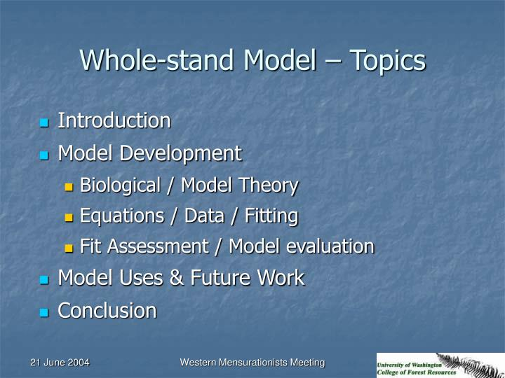 Whole-stand Model – Topics