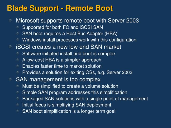 Blade Support - Remote Boot