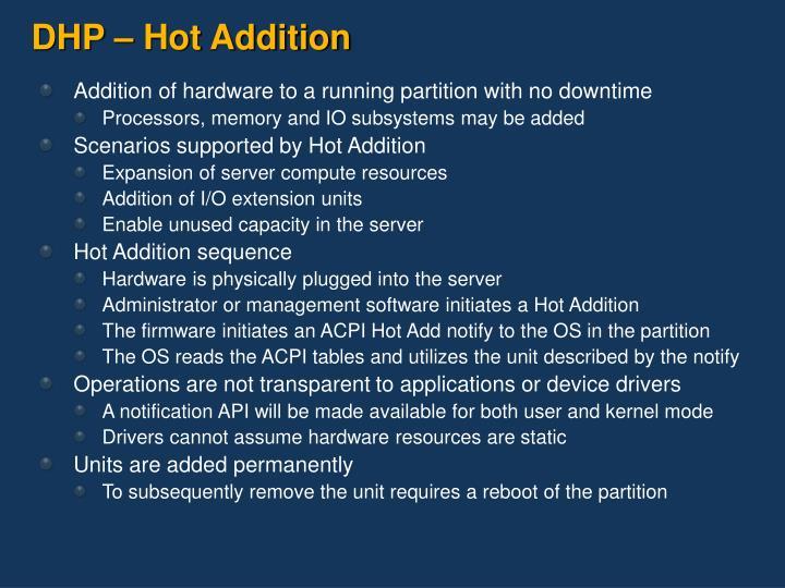 DHP – Hot Addition