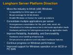 longhorn server platform direction