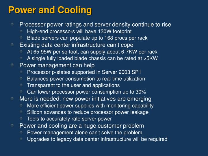 Power and Cooling