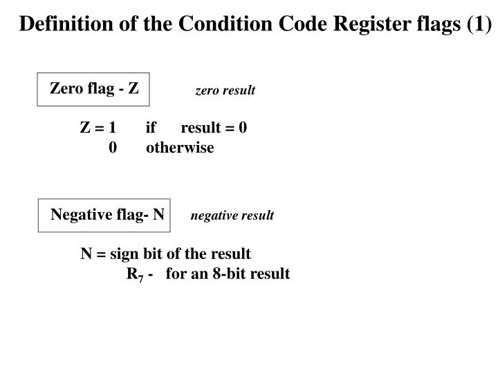 Definition of the Condition Code Register flags (1)
