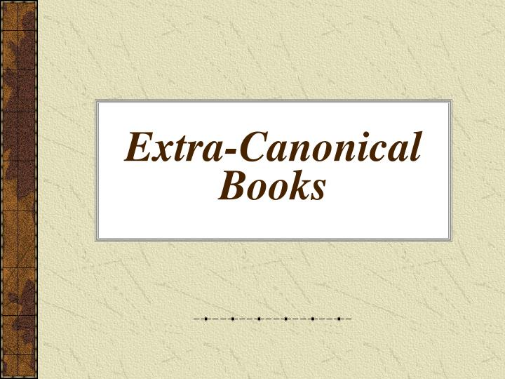 Extra-Canonical Books
