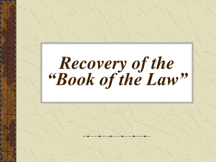 "Recovery of the ""Book of the Law"""