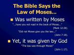 the bible says the law of moses
