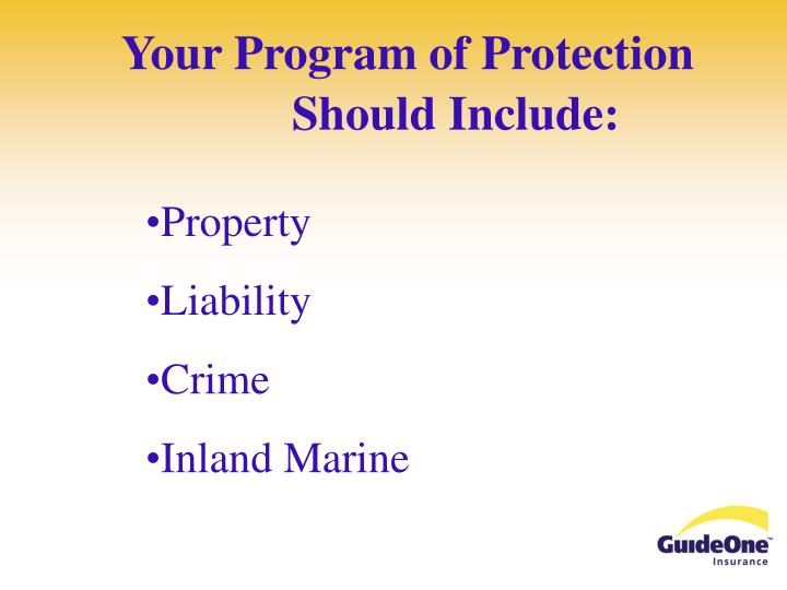 Your program of protection should include