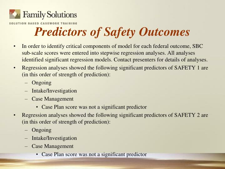 Predictors of Safety Outcomes