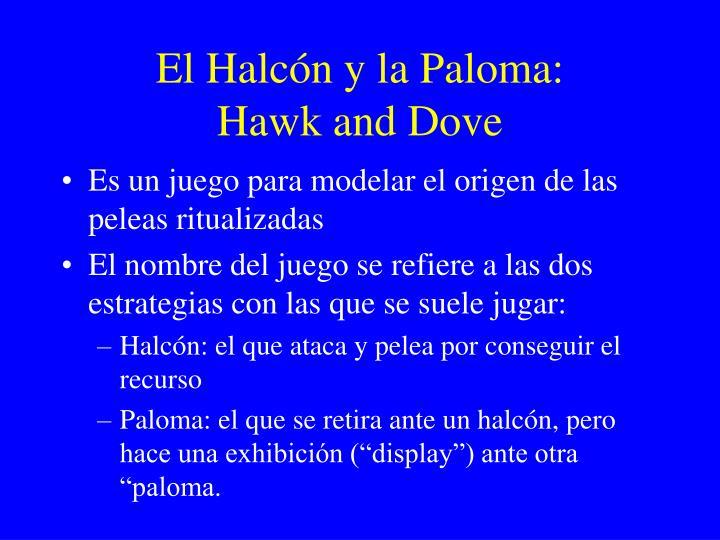 El Halcón y la Paloma: