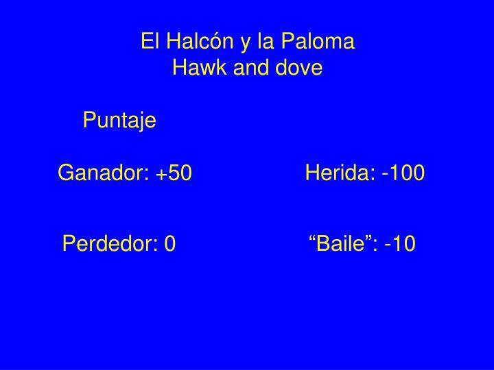 El Halcón y la Paloma