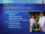 step 1 collect baseline injury data