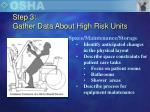 step 3 gather data about high risk units2