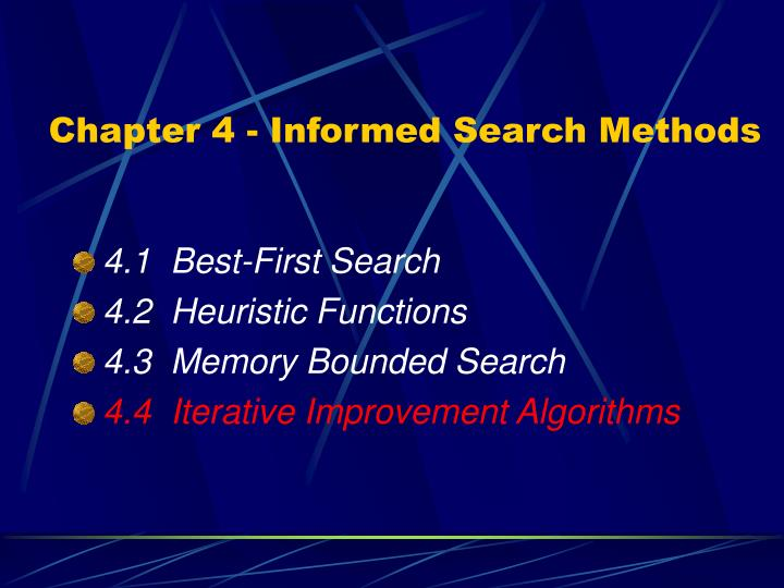 Chapter 4 - Informed Search Methods