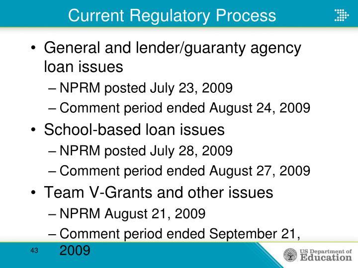 Current Regulatory Process