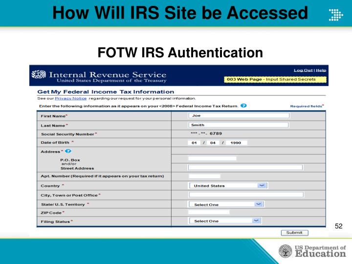 How Will IRS Site be Accessed