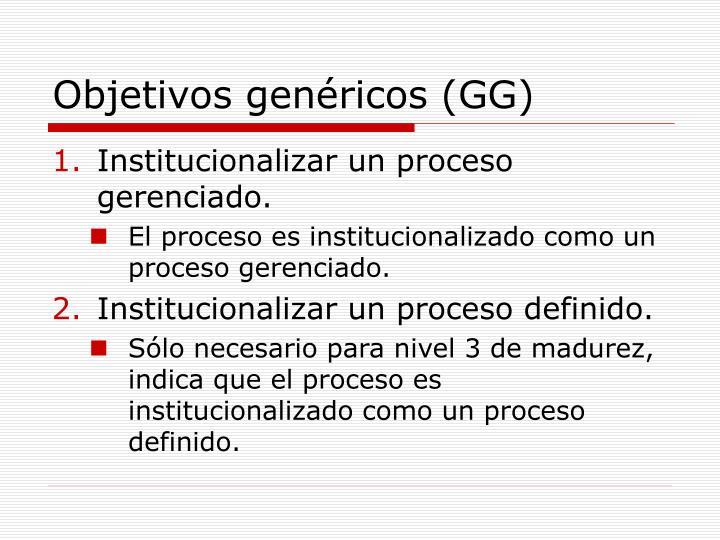 Objetivos genéricos (GG)