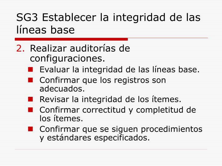 SG3 Establecer la integridad de las líneas base
