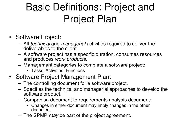Basic Definitions: Project and Project Plan