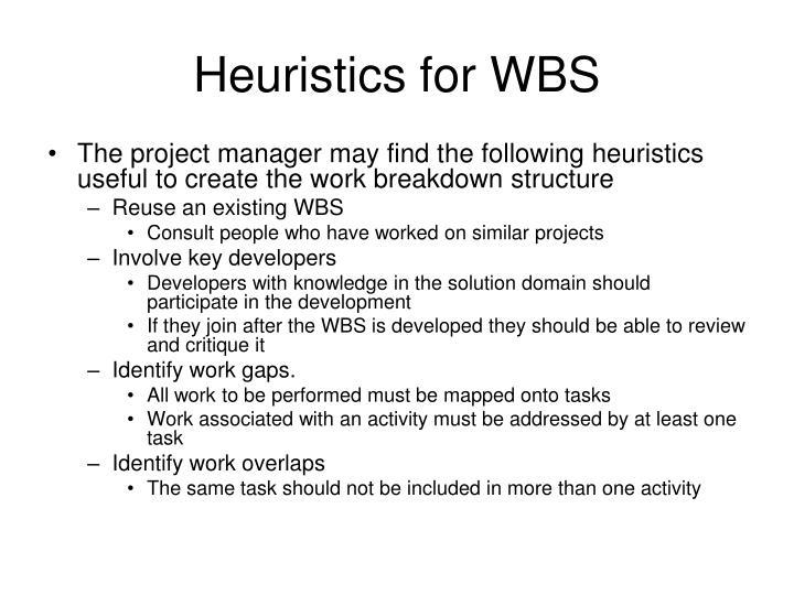 Heuristics for WBS
