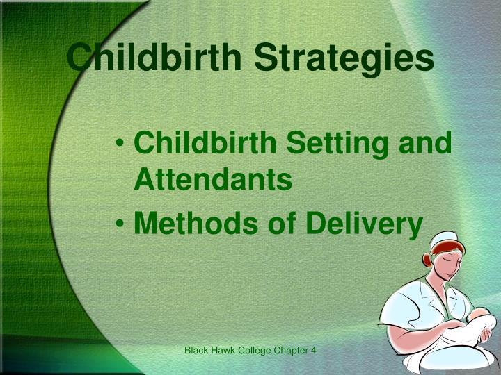 Childbirth Strategies