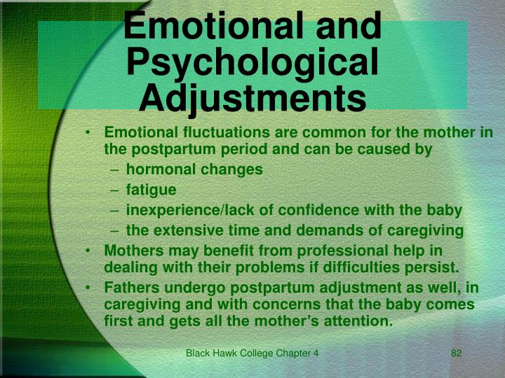 Emotional and Psychological Adjustments