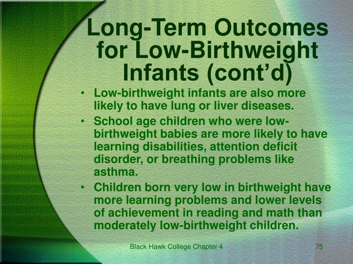 Long-Term Outcomes for Low-Birthweight Infants (cont'd)