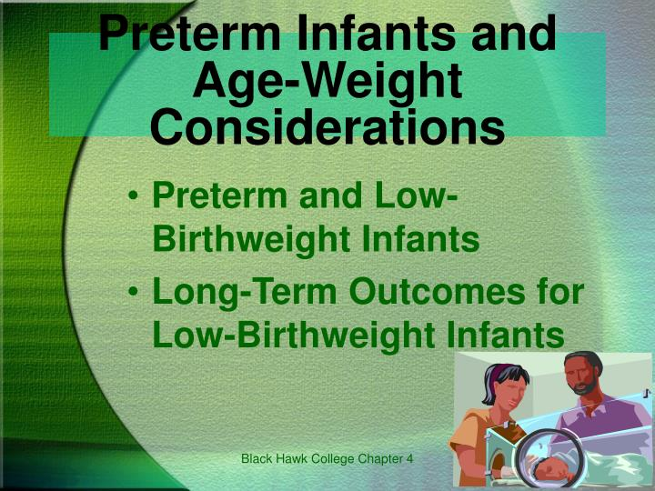 Preterm Infants and Age-Weight Considerations