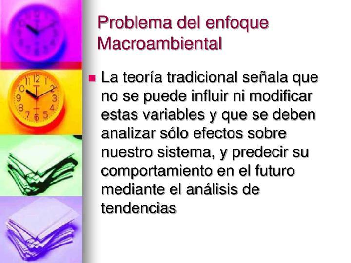 Problema del enfoque Macroambiental