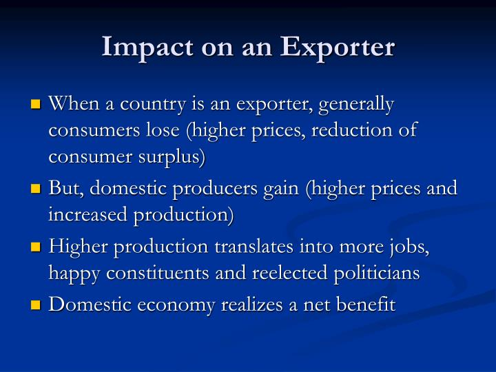 Impact on an Exporter
