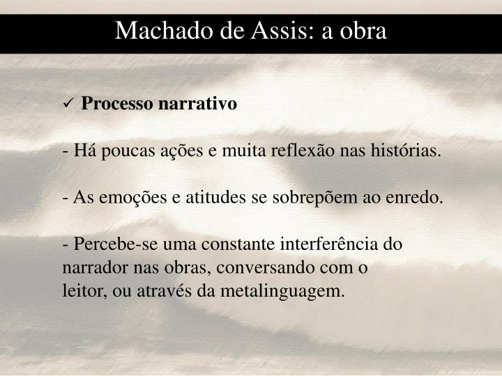 Machado de Assis: a obra