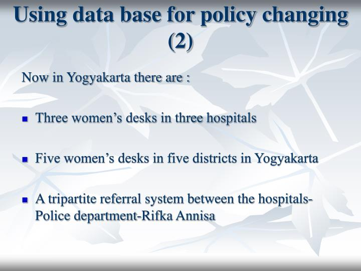 Using data base for policy changing (2)