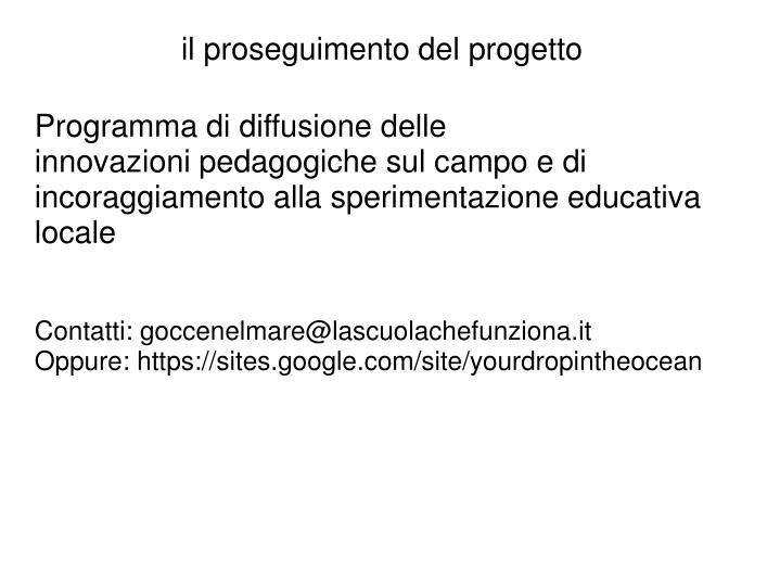 Programma di diffusione delle innovazionipedagogiche sul campoe di incoraggiamentoalla sperimentazione educativa locale