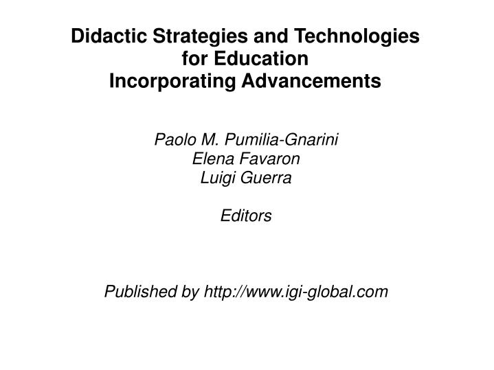 Didactic Strategies and Technologies