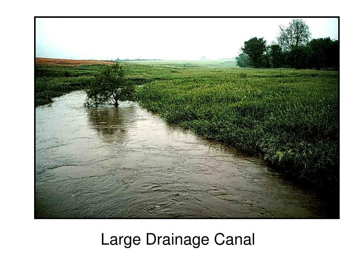 Large Drainage Canal