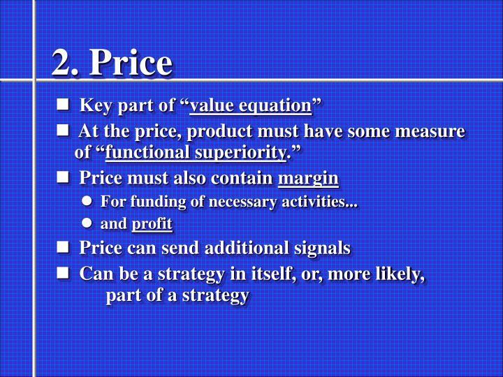 2. Price