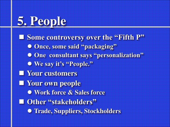 5. People