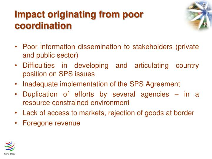Impact originating from poor coordination