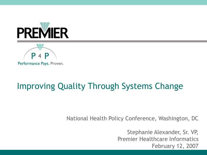 Improving Quality Through Systems Change