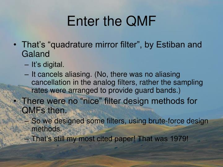 Enter the QMF