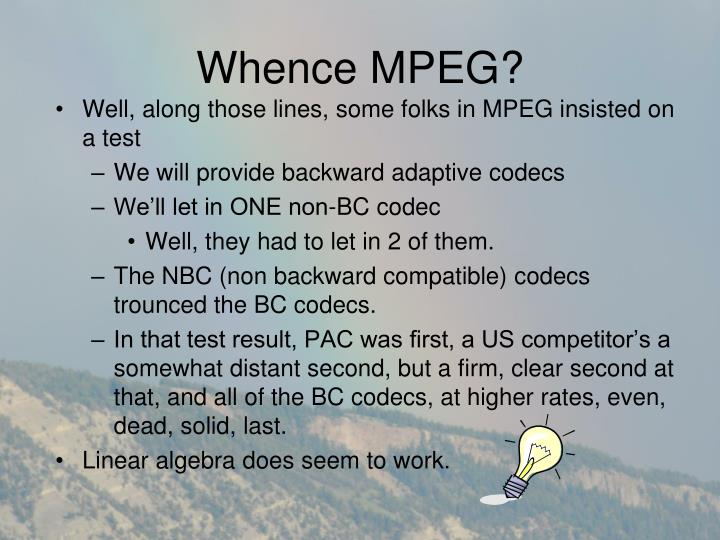 Whence MPEG?