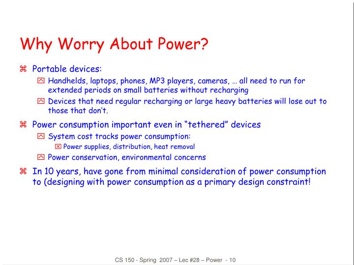 Why Worry About Power?